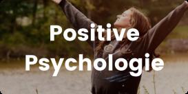 Themenwelt Positive Psychologie